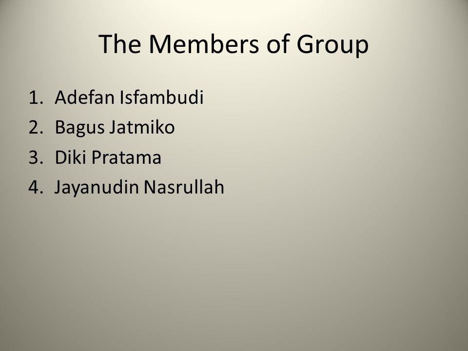 The Members of Group Adefan Isfambudi Bagus Jatmiko Diki Pratama