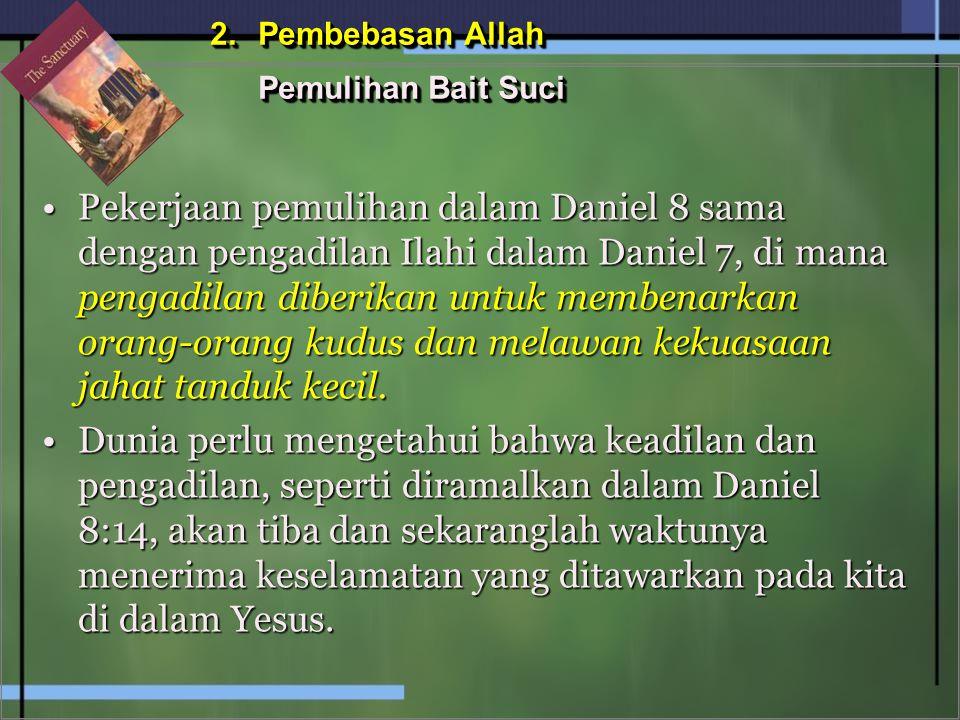 Pembebasan Allah Pemulihan Bait Suci.