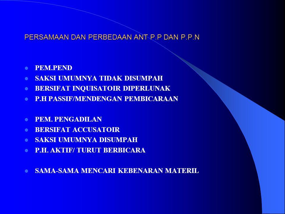 PERSAMAAN DAN PERBEDAAN ANT P.P DAN P.P.N