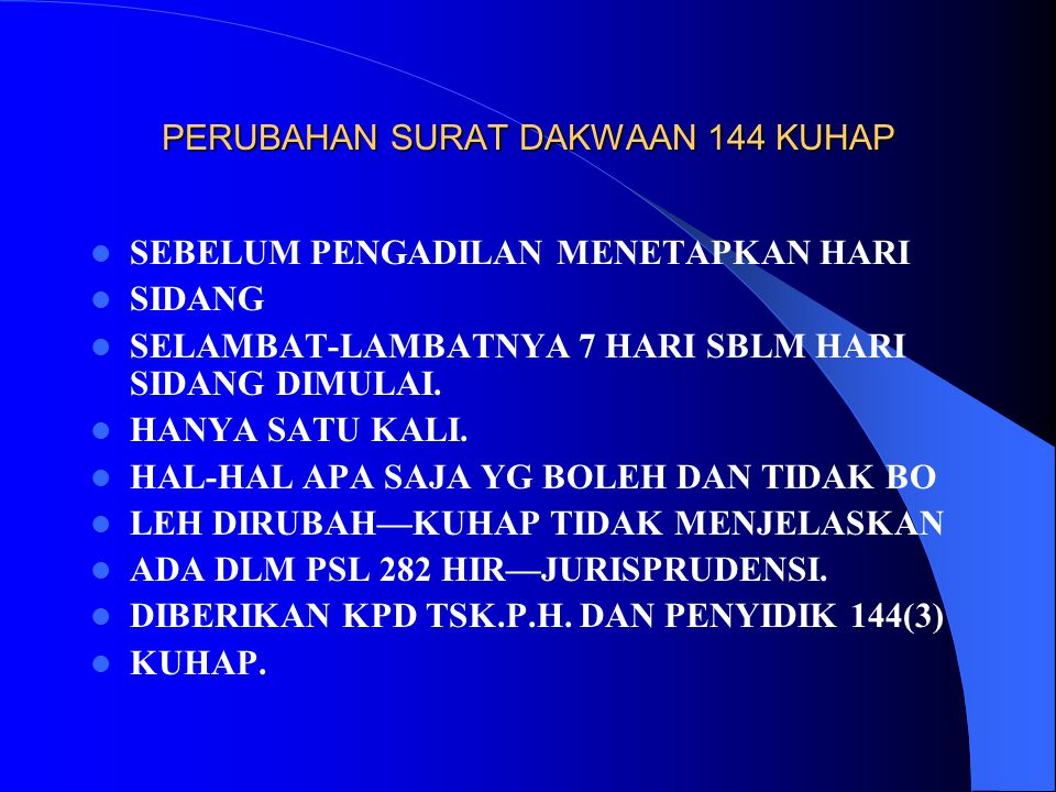 PERUBAHAN SURAT DAKWAAN 144 KUHAP
