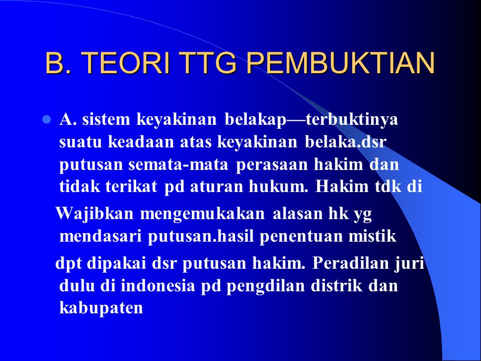 B. TEORI TTG PEMBUKTIAN