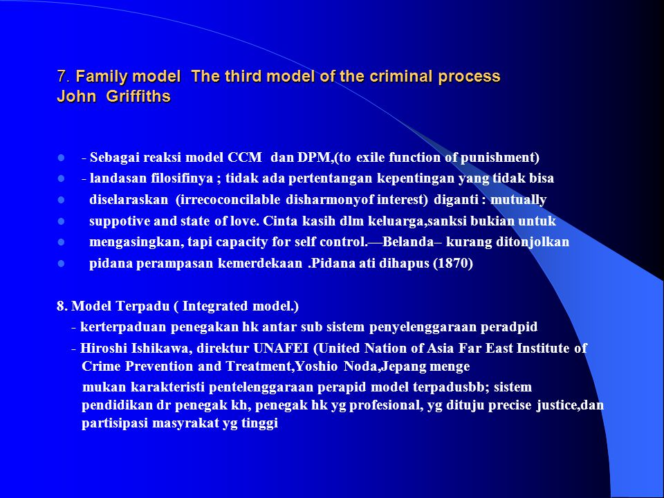 7. Family model The third model of the criminal process John Griffiths