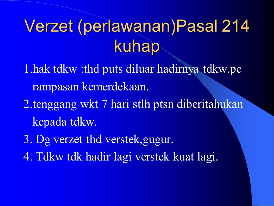 Verzet (perlawanan)Pasal 214 kuhap