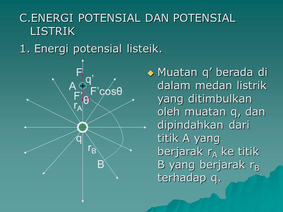 C.ENERGI POTENSIAL DAN POTENSIAL LISTRIK