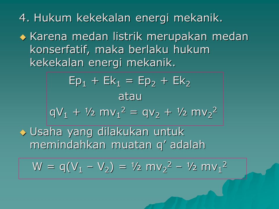 4. Hukum kekekalan energi mekanik.