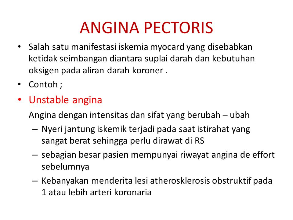 ANGINA PECTORIS Unstable angina