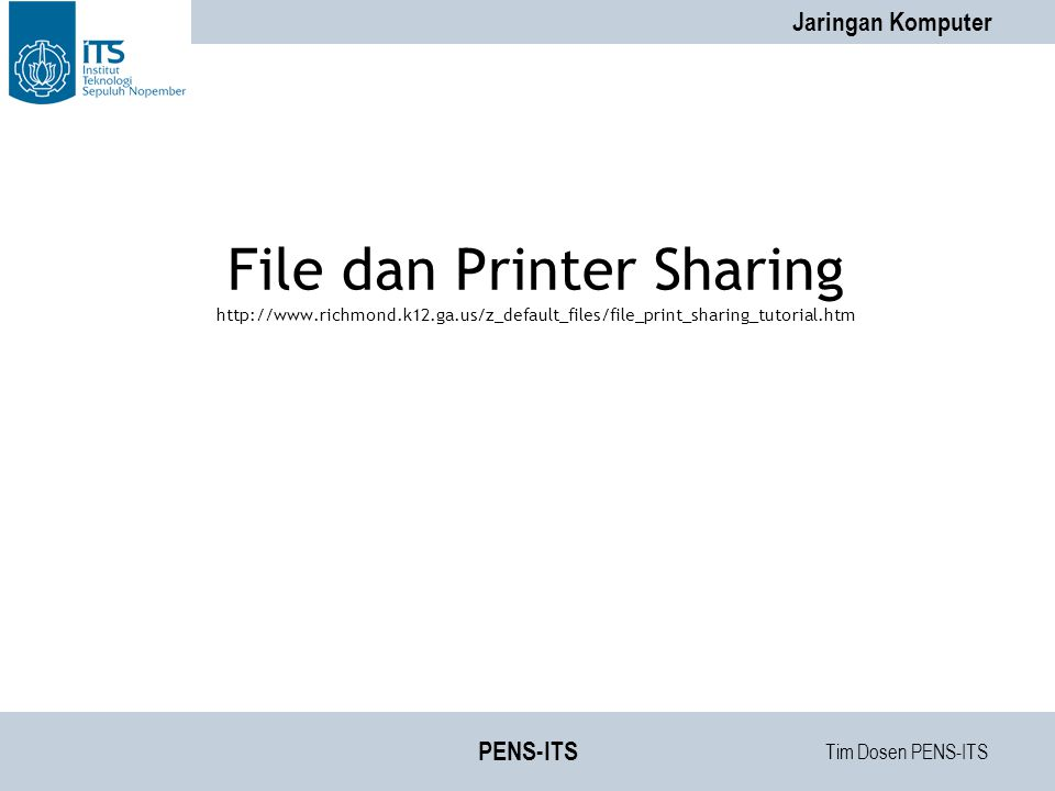 File dan Printer Sharing http://www. richmond. k12. ga