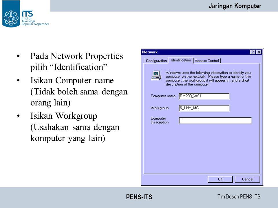 Pada Network Properties pilih Identification