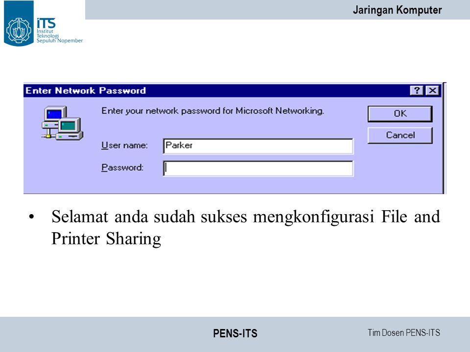 Selamat anda sudah sukses mengkonfigurasi File and Printer Sharing