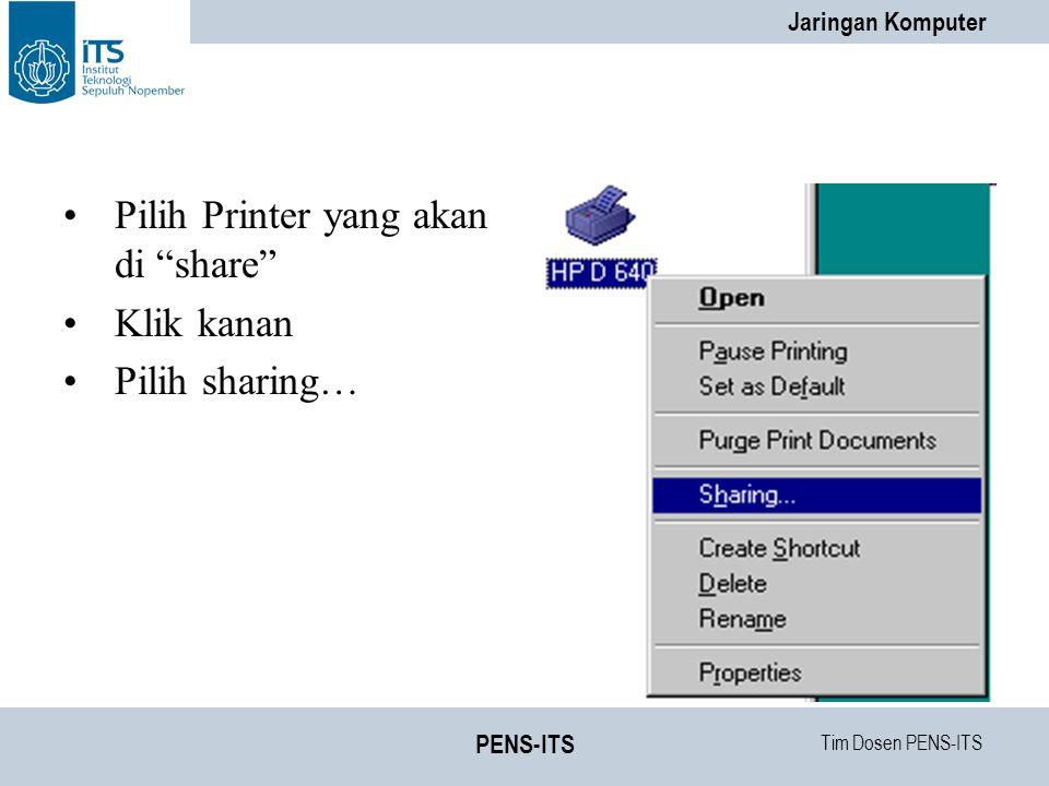 Pilih Printer yang akan di share Klik kanan Pilih sharing…