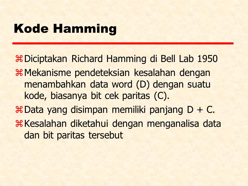 Kode Hamming Diciptakan Richard Hamming di Bell Lab 1950
