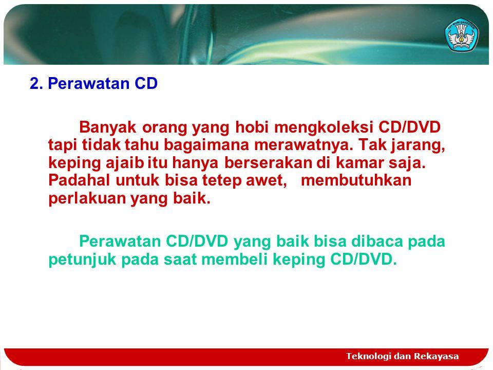 2. Perawatan CD