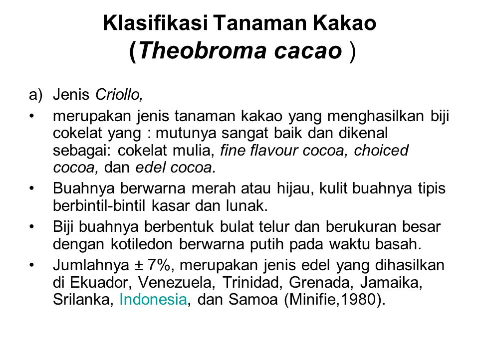 Klasifikasi Tanaman Kakao (Theobroma cacao )