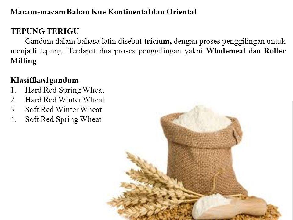 Macam-macam Bahan Kue Kontinental dan Oriental