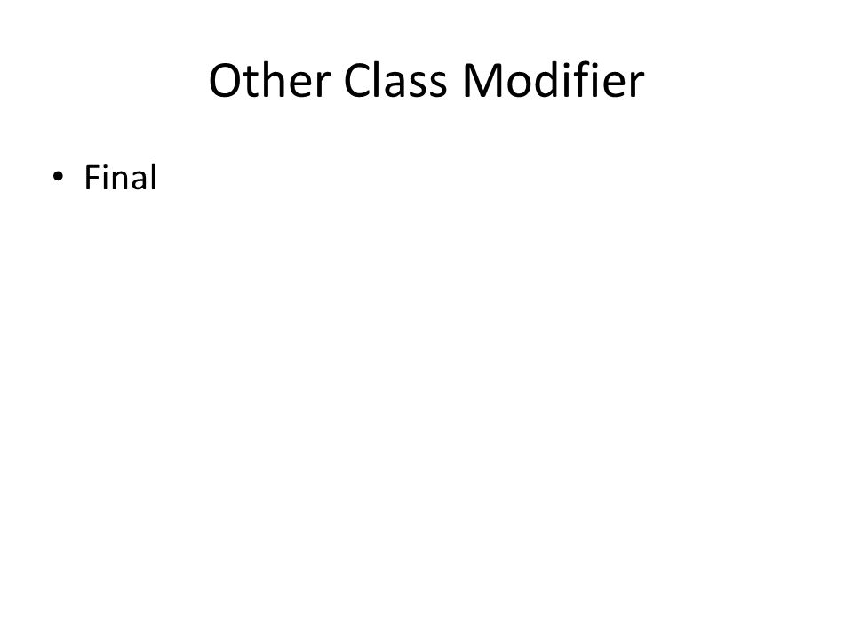 Other Class Modifier Final