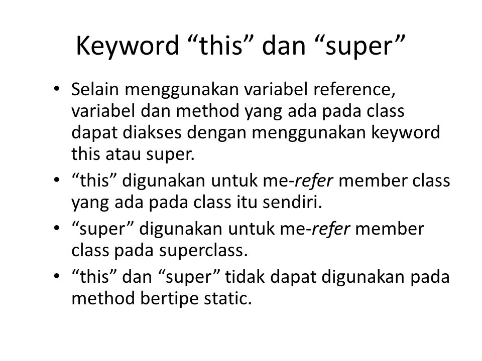 Keyword this dan super