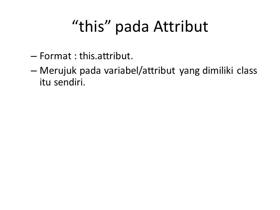 this pada Attribut Format : this.attribut.