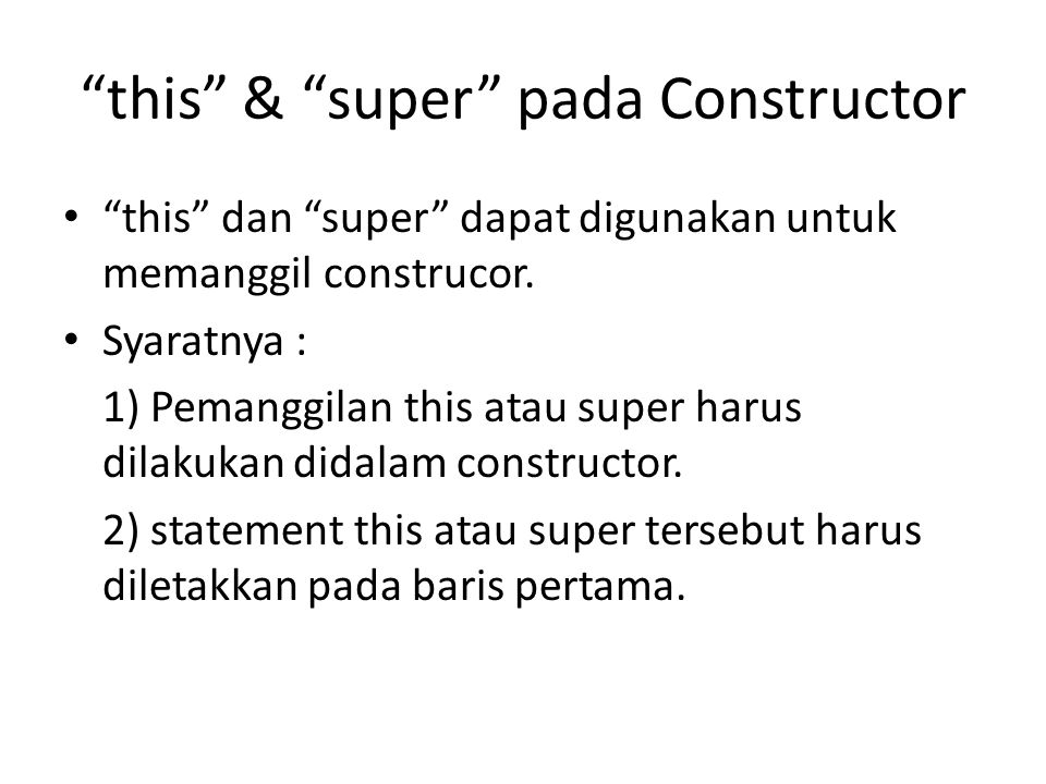 this & super pada Constructor