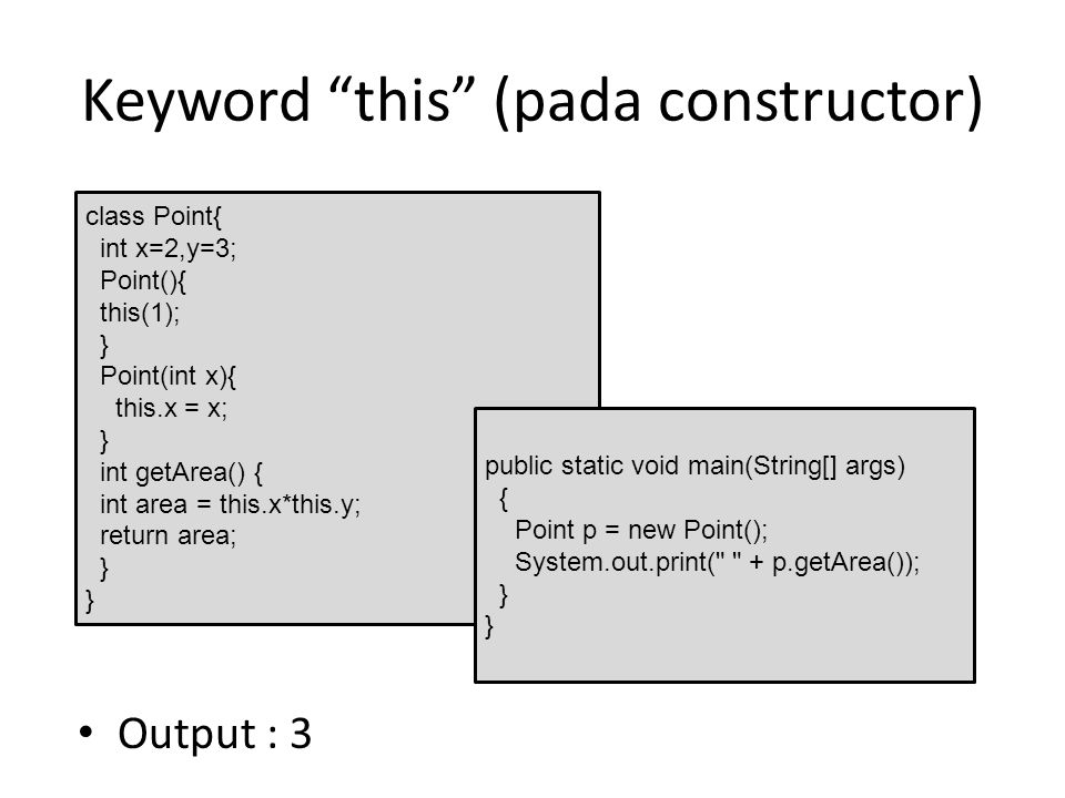 Keyword this (pada constructor)