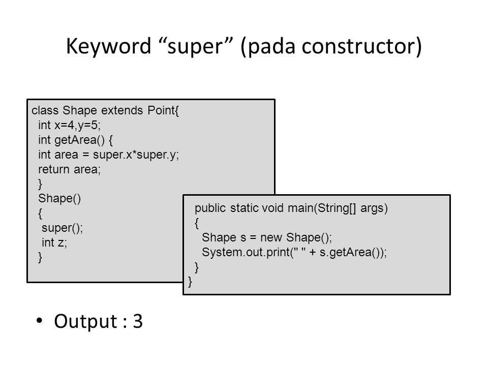 Keyword super (pada constructor)
