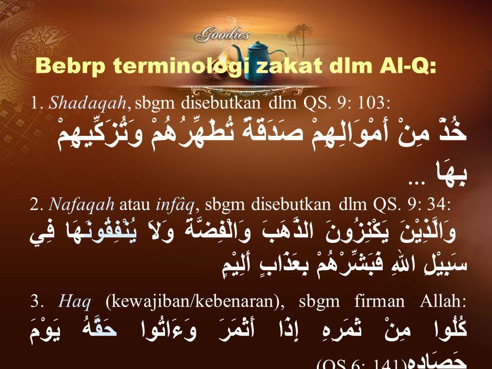 Bebrp terminologi zakat dlm Al-Q: