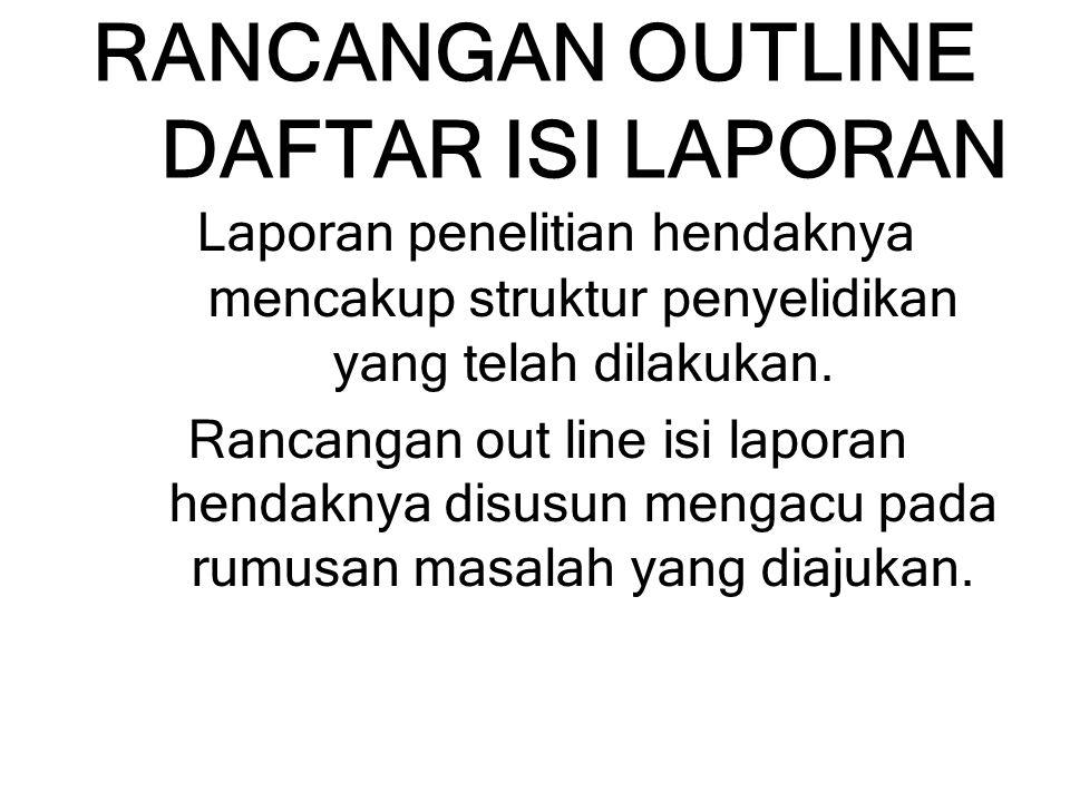 RANCANGAN OUTLINE DAFTAR ISI LAPORAN