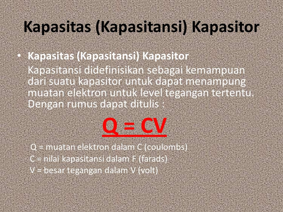 Kapasitas (Kapasitansi) Kapasitor