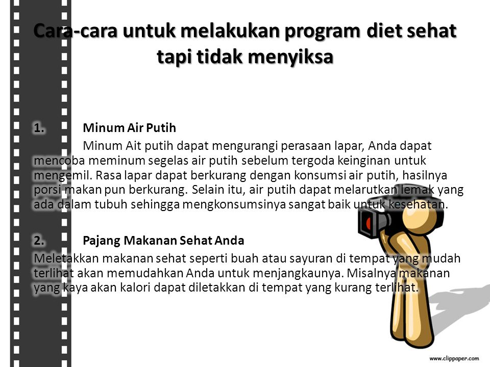 Cara-cara untuk melakukan program diet sehat tapi tidak menyiksa