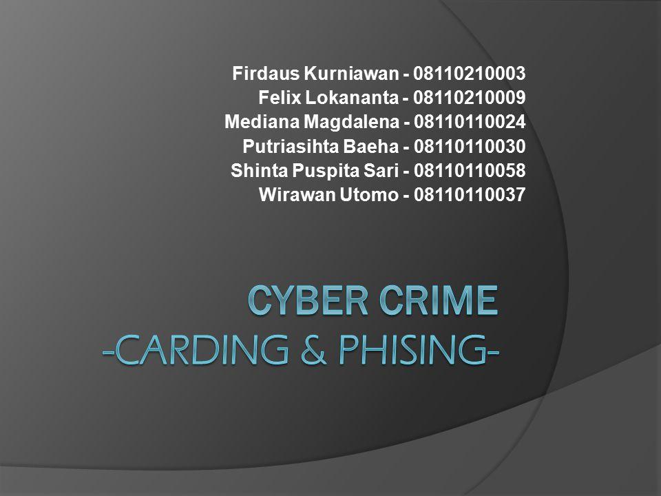CYBER CRIME -Carding & Phising-