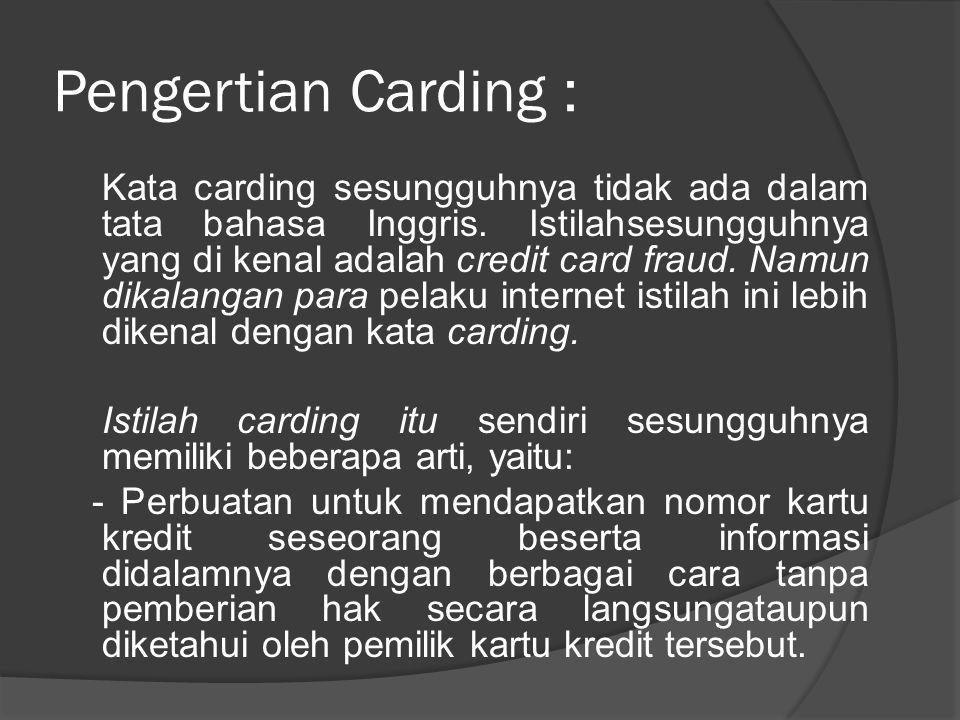 Pengertian Carding :