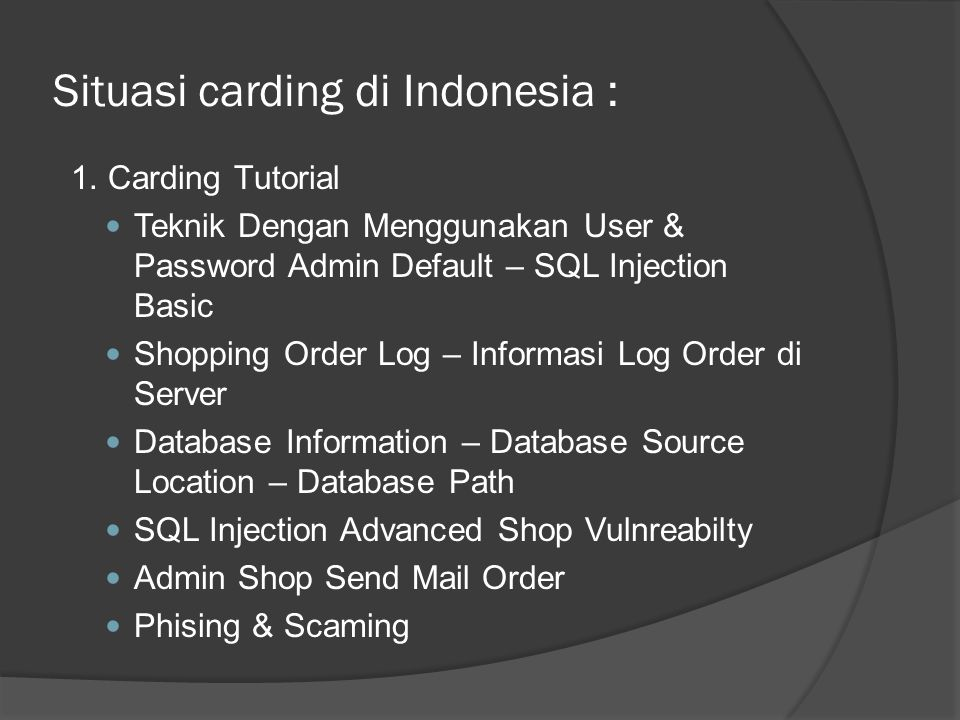 Situasi carding di Indonesia :