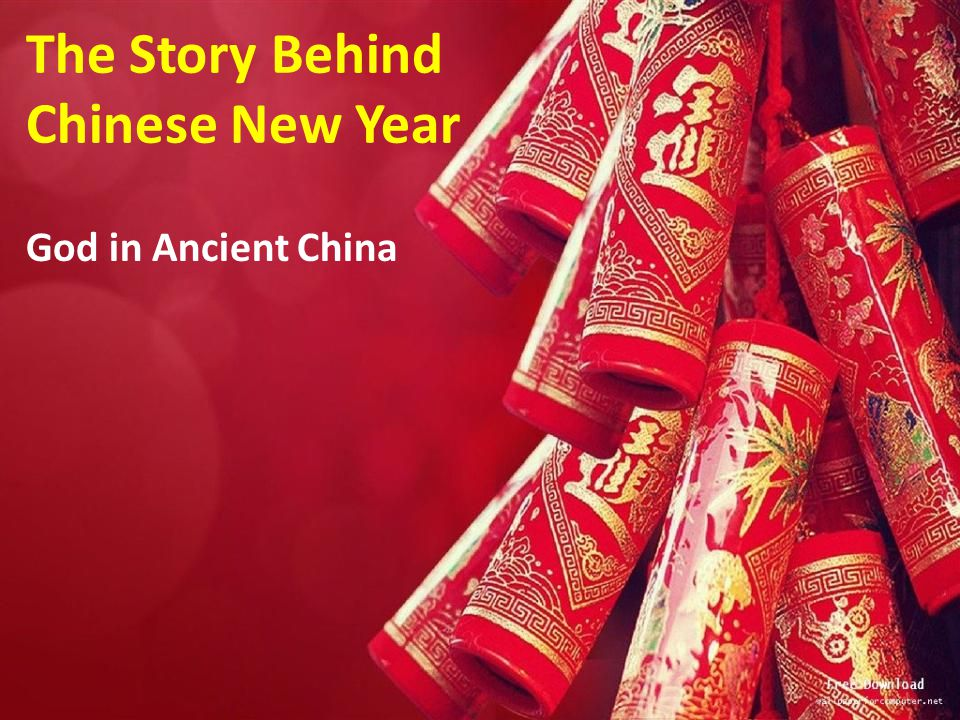 The Story Behind Chinese New Year