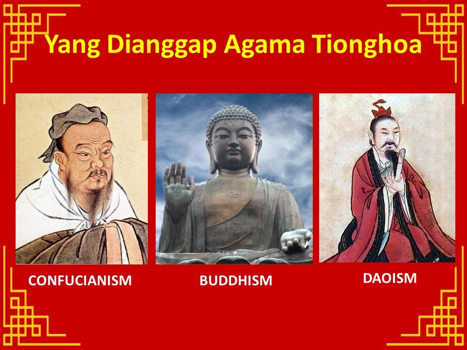 Yang Dianggap Agama Tionghoa