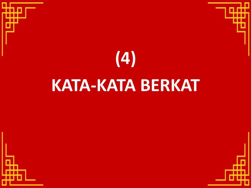 (4) KATA-KATA BERKAT