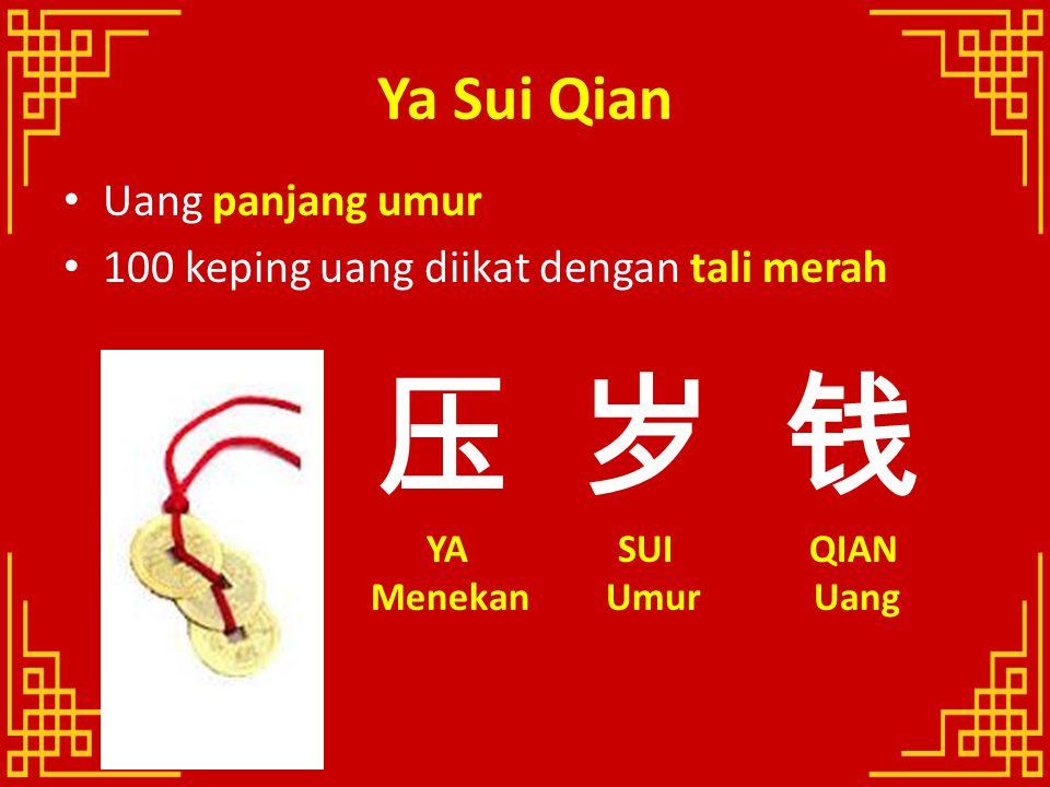 压 岁 钱 Ya Sui Qian Uang panjang umur