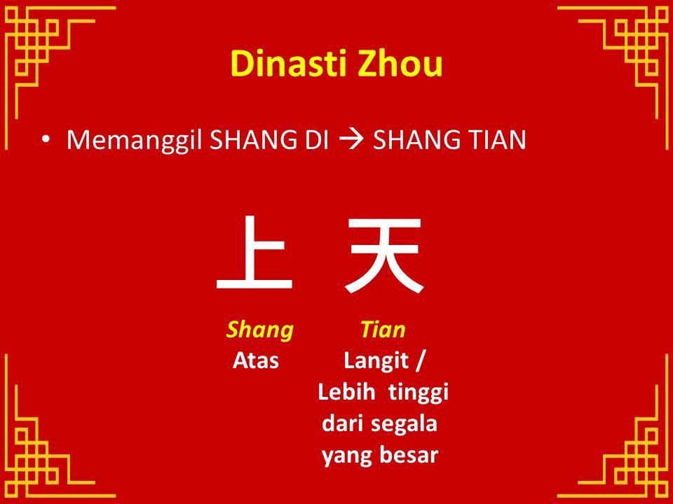 上 天 Dinasti Zhou Memanggil SHANG DI  SHANG TIAN Shang Tian