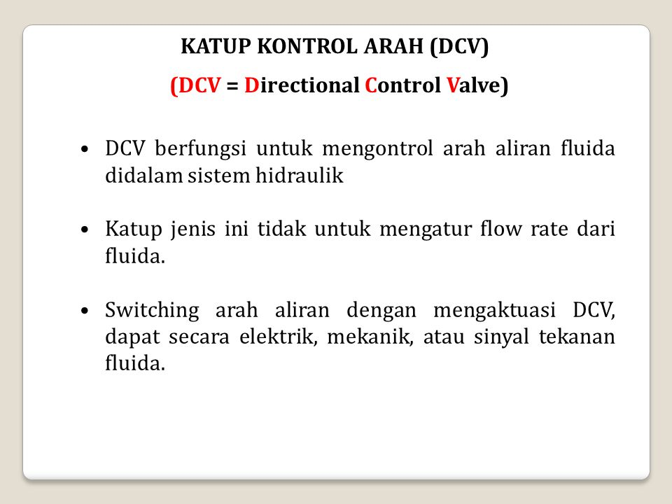 KATUP KONTROL ARAH (DCV)