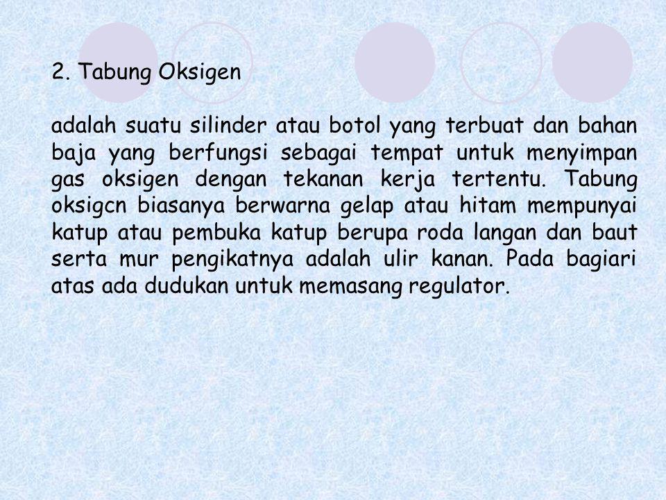2. Tabung Oksigen