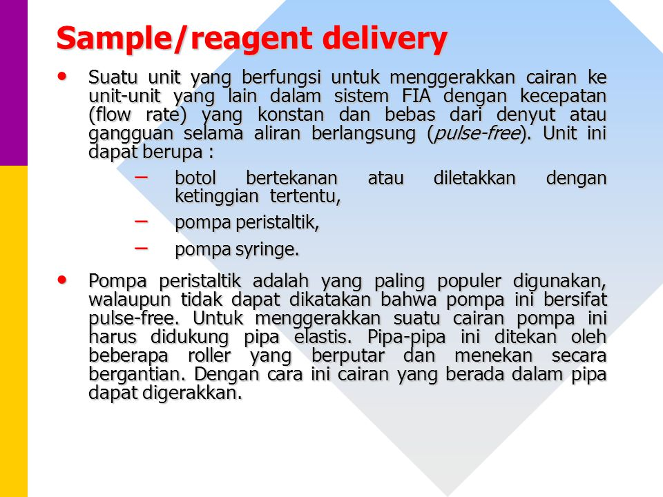 Sample/reagent delivery