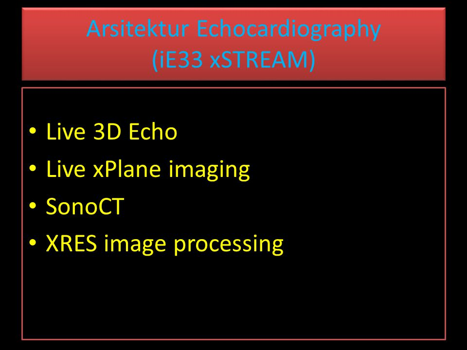 Arsitektur Echocardiography (iE33 xSTREAM)