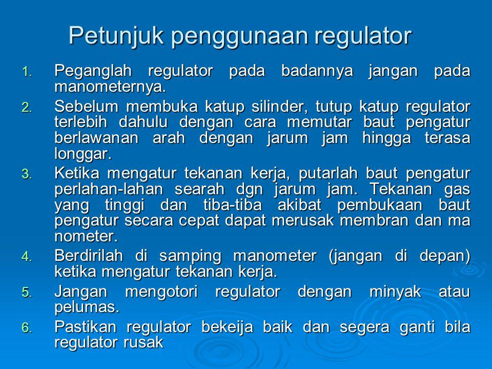 Petunjuk penggunaan regulator