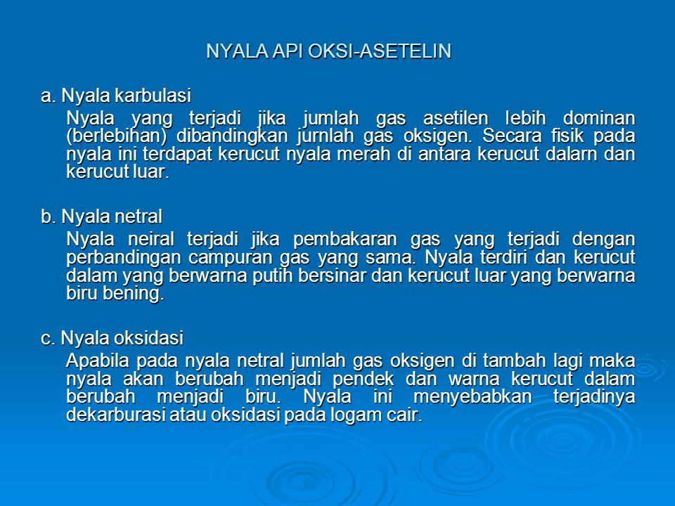 NYALA API OKSI-ASETELIN