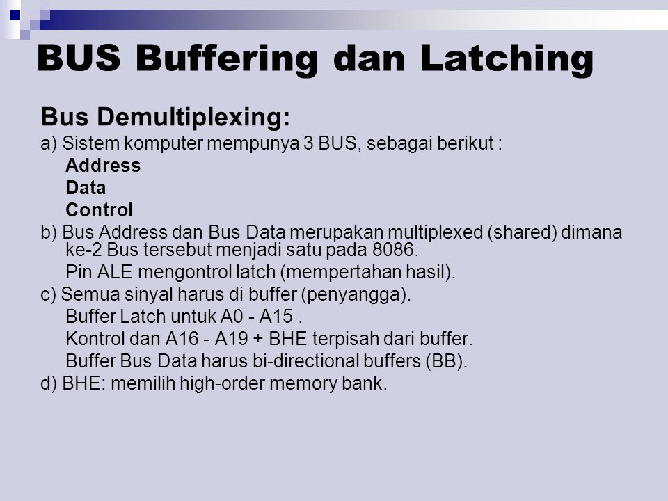 BUS Buffering dan Latching