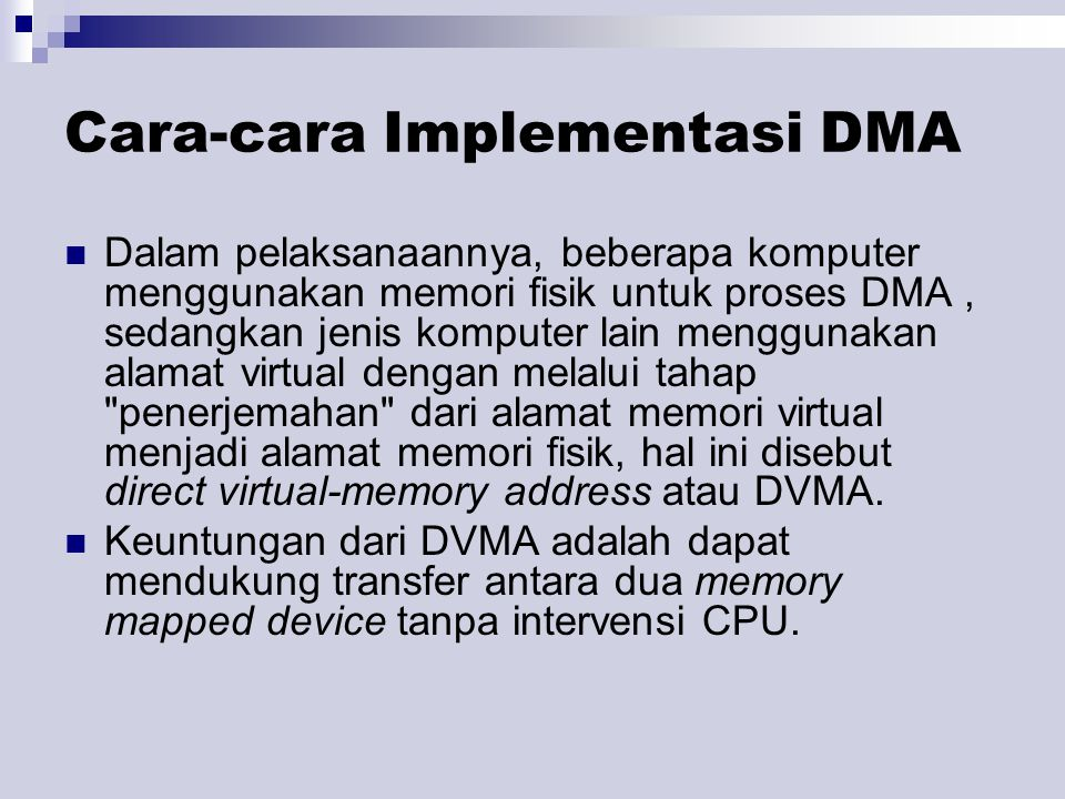 Cara-cara Implementasi DMA