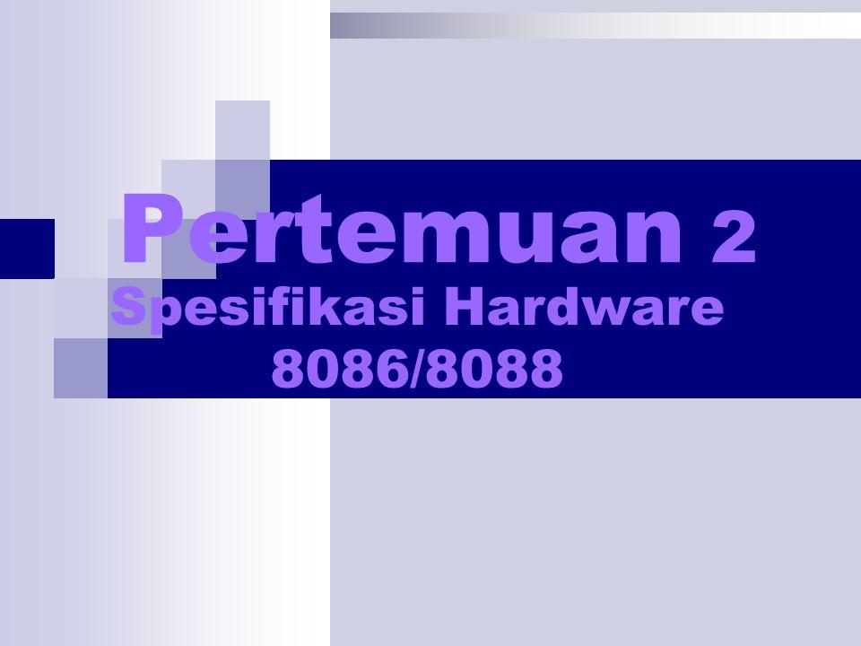 Spesifikasi Hardware 8086/8088