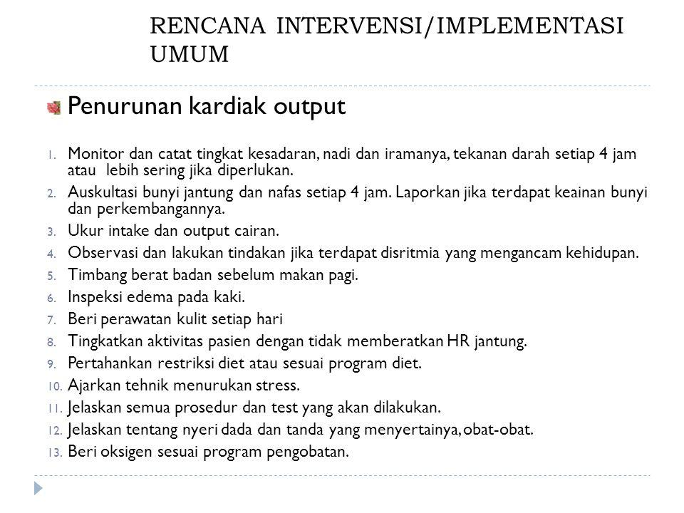 RENCANA INTERVENSI/IMPLEMENTASI UMUM