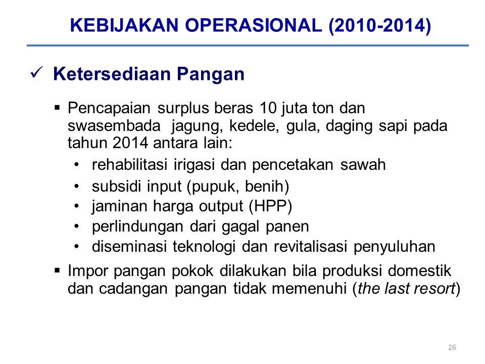 KEBIJAKAN OPERASIONAL (2010-2014)
