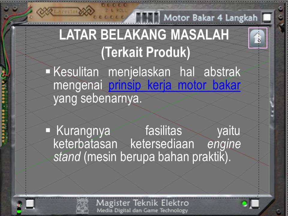 LATAR BELAKANG MASALAH (Terkait Produk)
