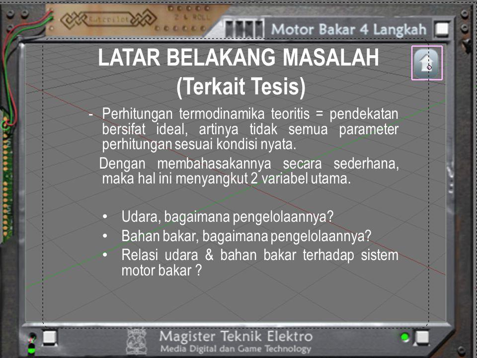 LATAR BELAKANG MASALAH (Terkait Tesis)