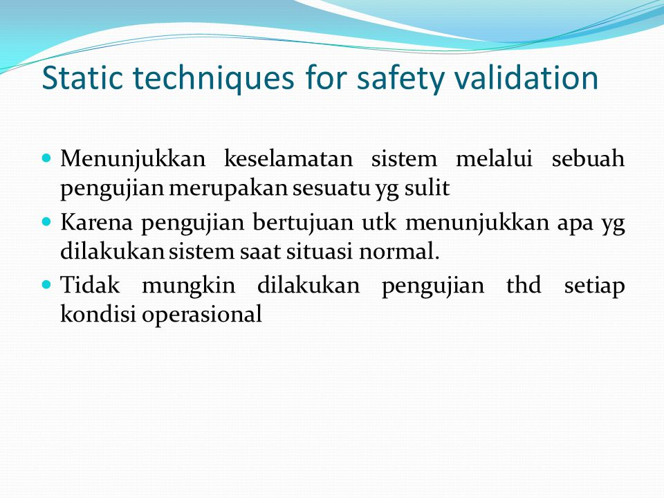 Static techniques for safety validation